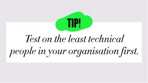 Test the video asset management on the least technical people in your organisation first.