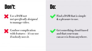 graph of Do's and Don'ts of choosing a video asset management platform